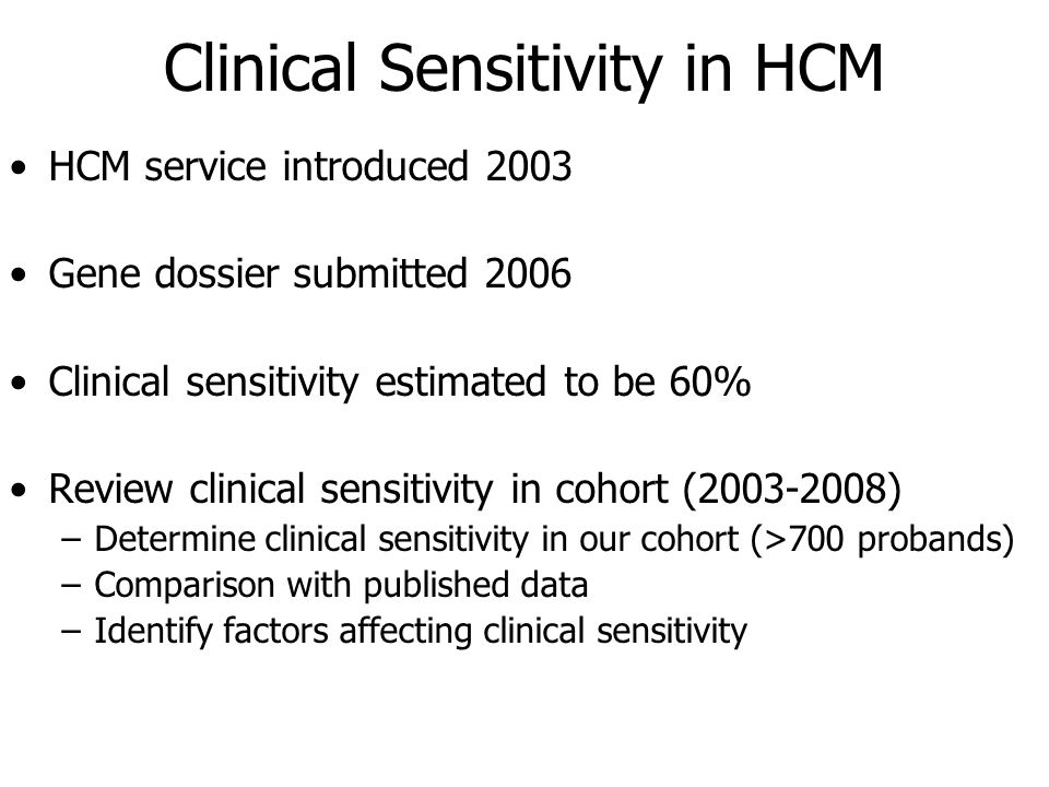 Clinical Sensitivity in HCM