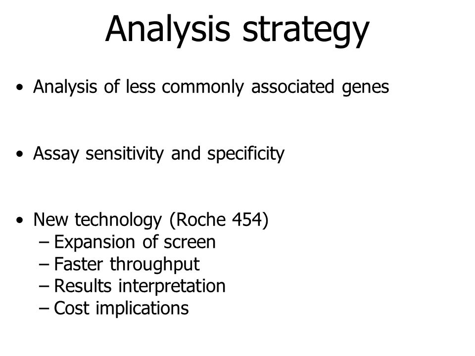 Analysis strategy Analysis of less commonly associated genes