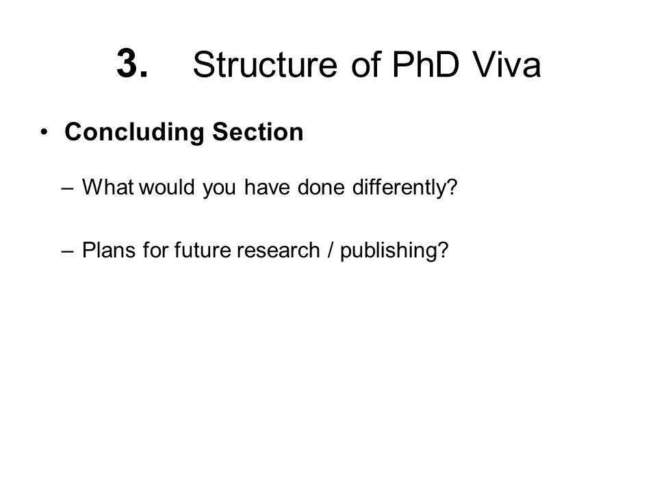 3. Structure of PhD Viva Concluding Section