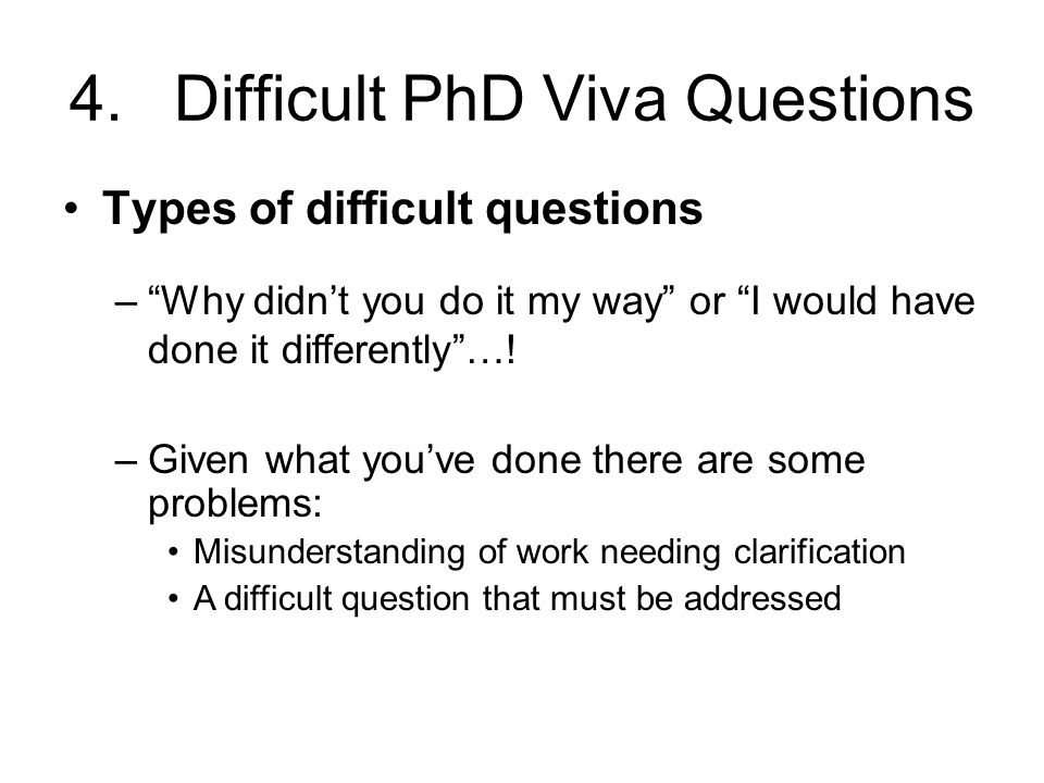 4. Difficult PhD Viva Questions