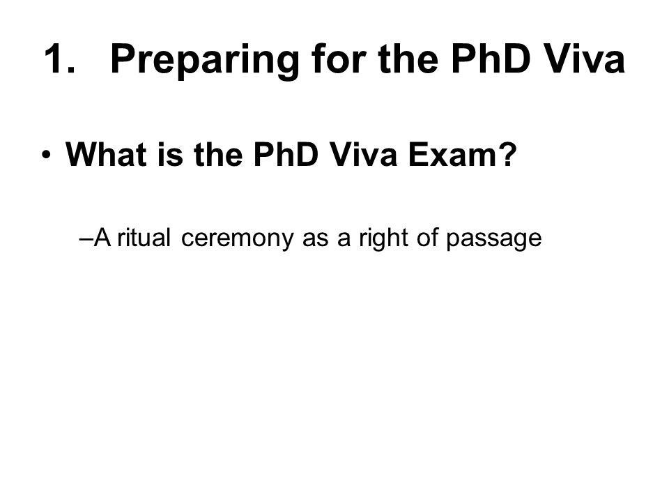 1. Preparing for the PhD Viva