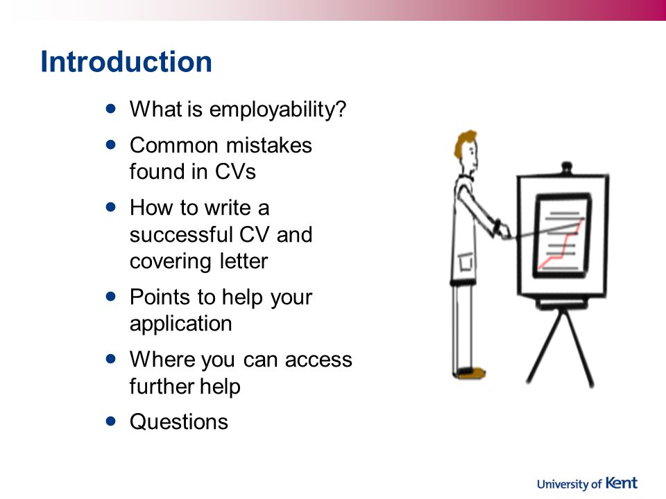 Introduction What is employability Common mistakes found in CVs