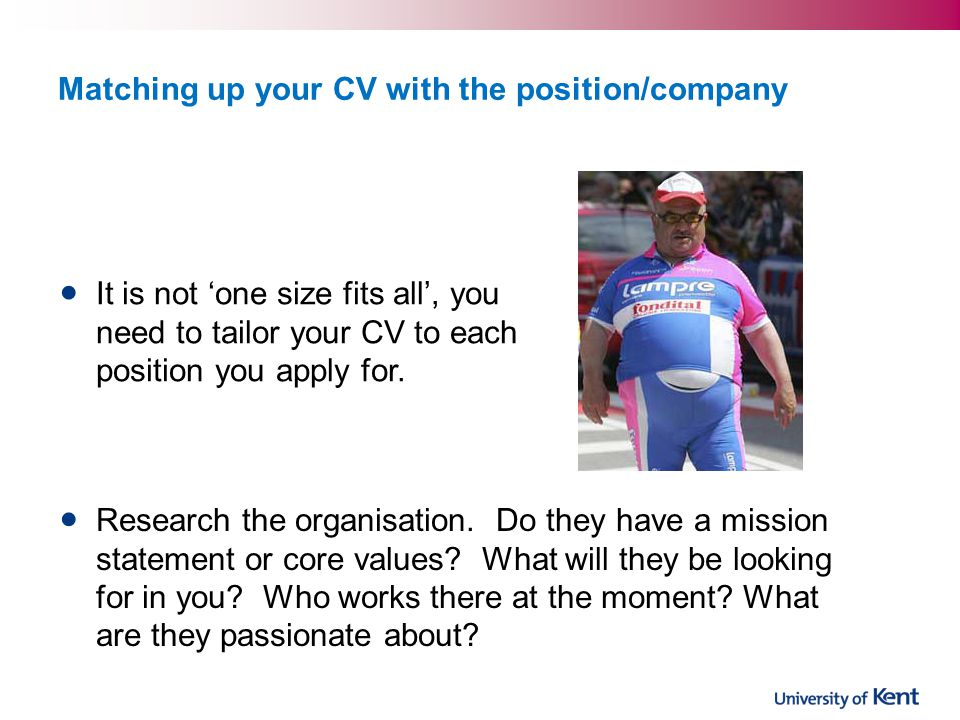 Matching up your CV with the position/company