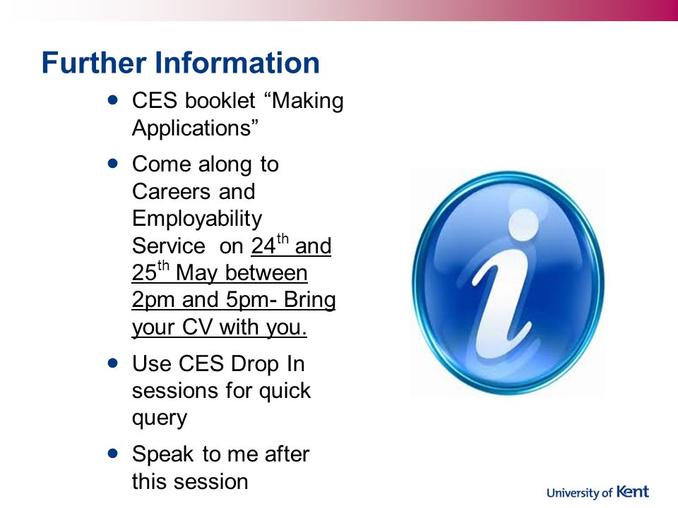 Further Information CES booklet Making Applications