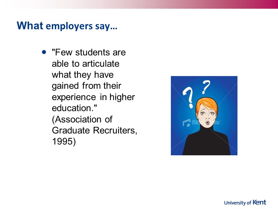 What employers say…
