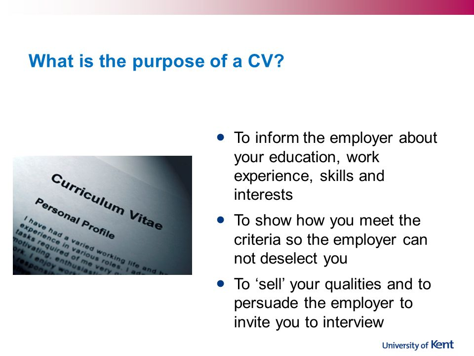 What is the purpose of a CV