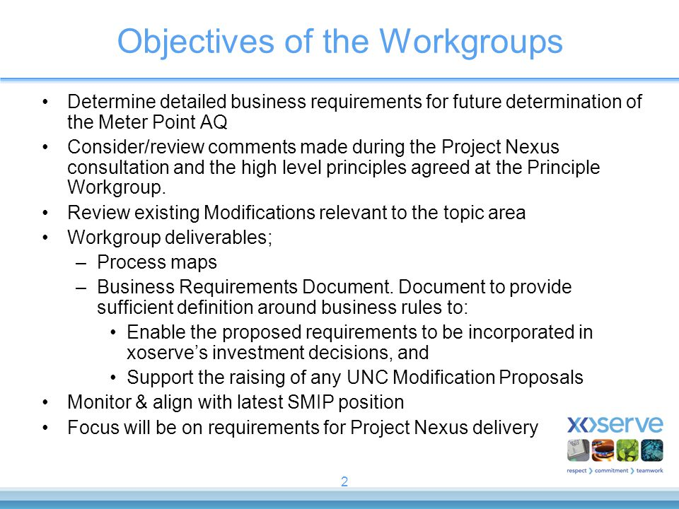 Objectives of the Workgroups