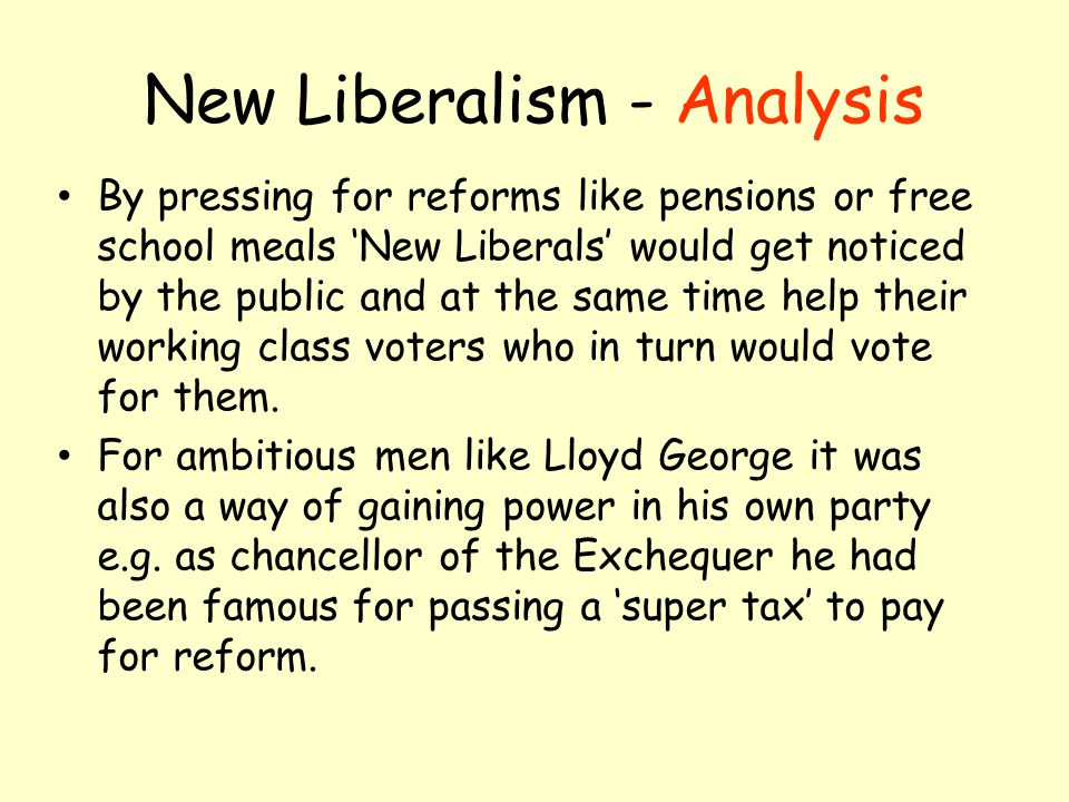 New Liberalism - Analysis