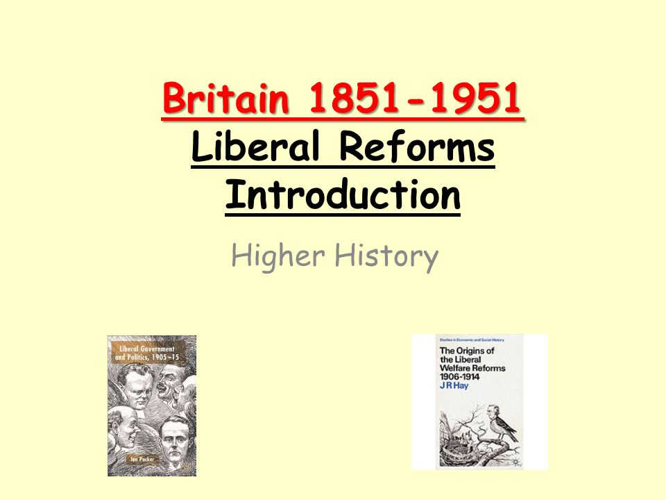 evolutionary liberalism in britain essay Ideology, the state and welfare in britain objectives liberalism in britain developed in the latter part of the nineteenth century to produce.