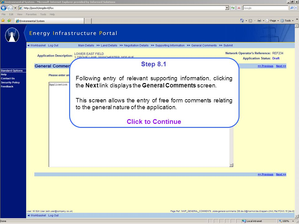 Step 8.1 Following entry of relevant supporting information, clicking the Next link displays the General Comments screen.