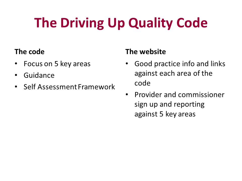 The Driving Up Quality Code