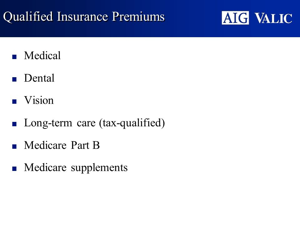 Qualified Insurance Premiums