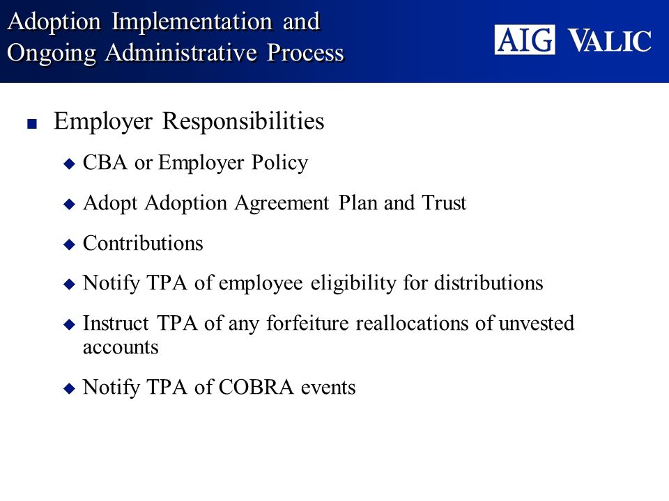 Adoption Implementation and Ongoing Administrative Process