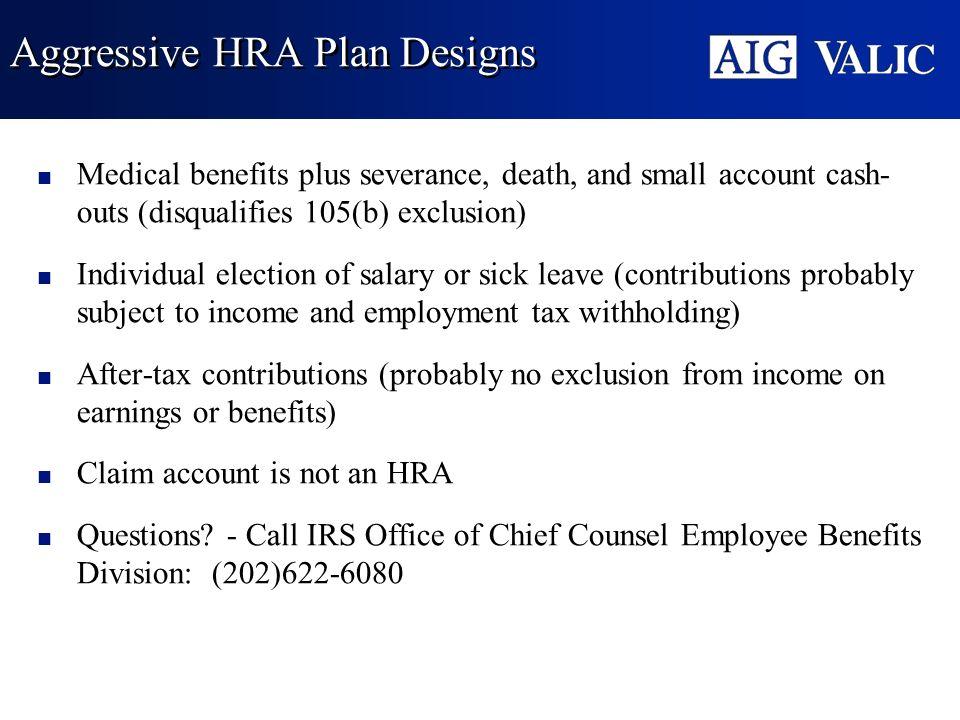 Aggressive HRA Plan Designs