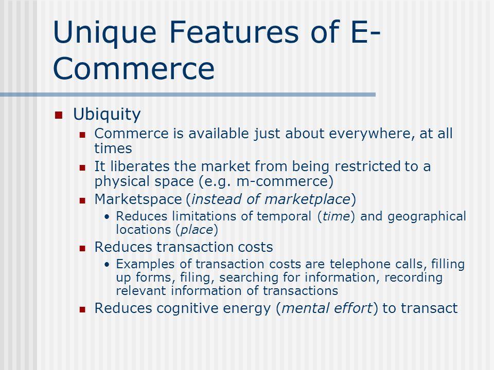 Unique Features of E-Commerce