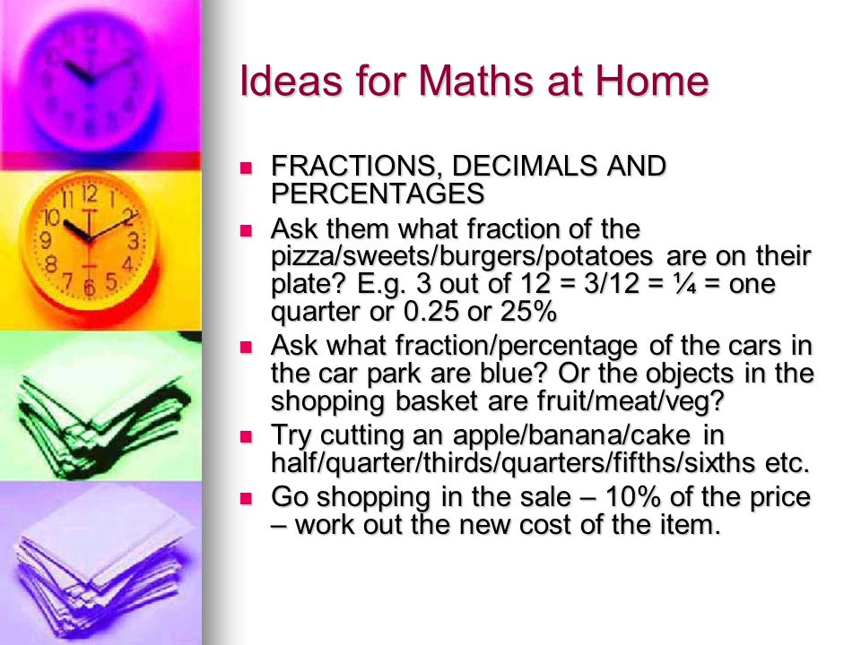 Ideas for Maths at Home FRACTIONS, DECIMALS AND PERCENTAGES