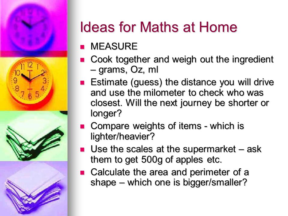 Ideas for Maths at Home MEASURE