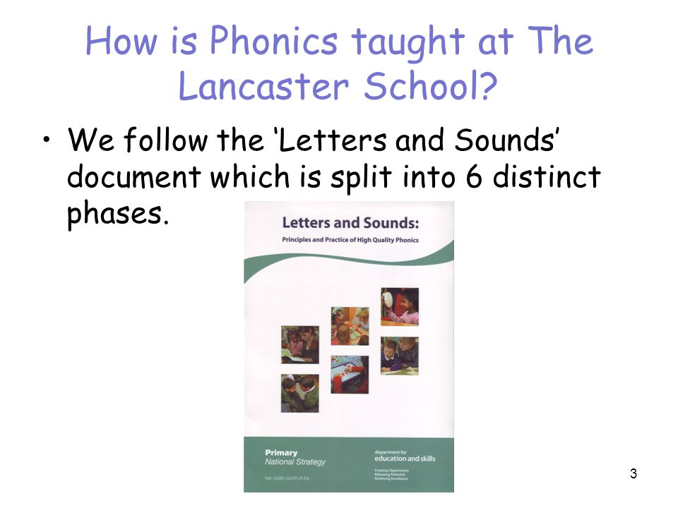 How is Phonics taught at The Lancaster School