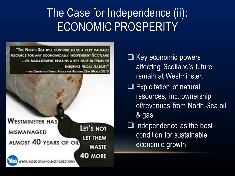 The Case for Independence (ii): Economic Prosperity