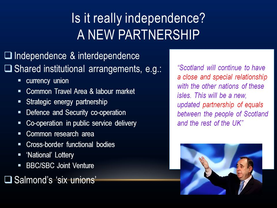 Is it really independence A New Partnership