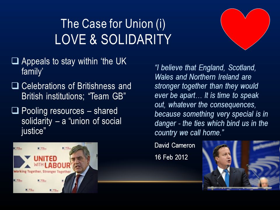 The Case for Union (i) Love & solidarity