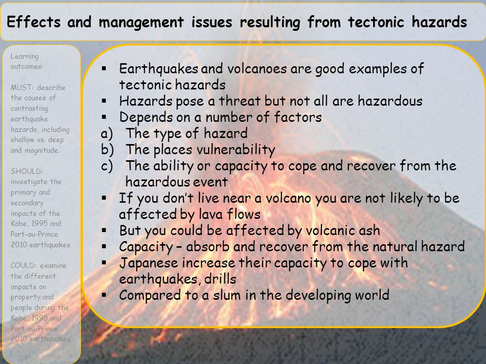 Effects and management issues resulting from tectonic hazards