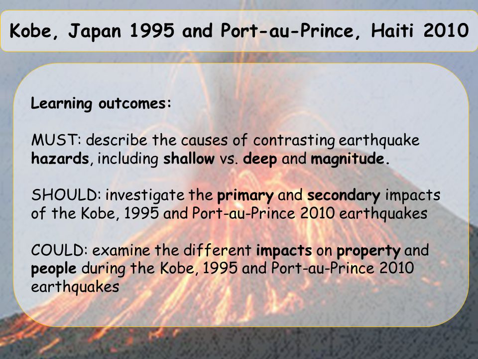 Kobe, Japan 1995 and Port-au-Prince, Haiti 2010