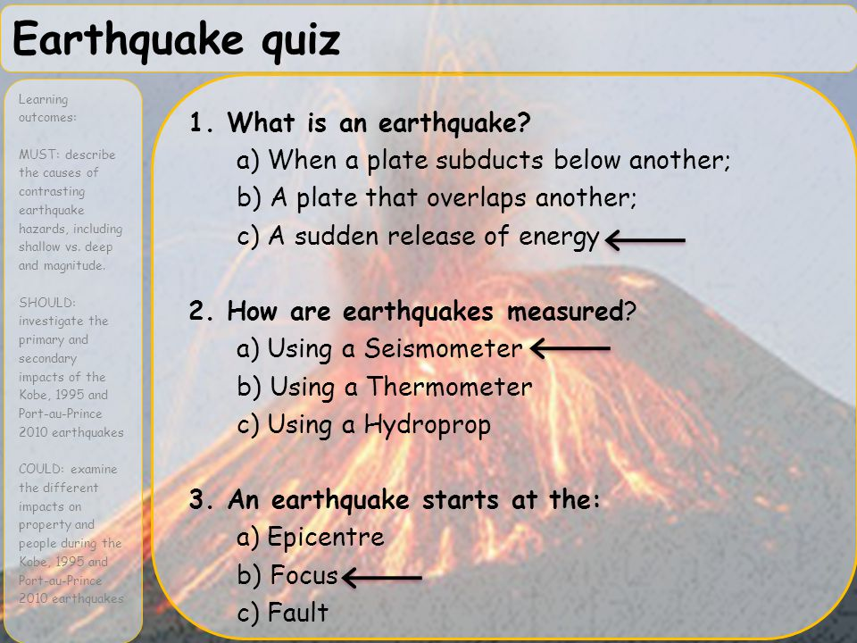 Earthquake quiz 1. What is an earthquake