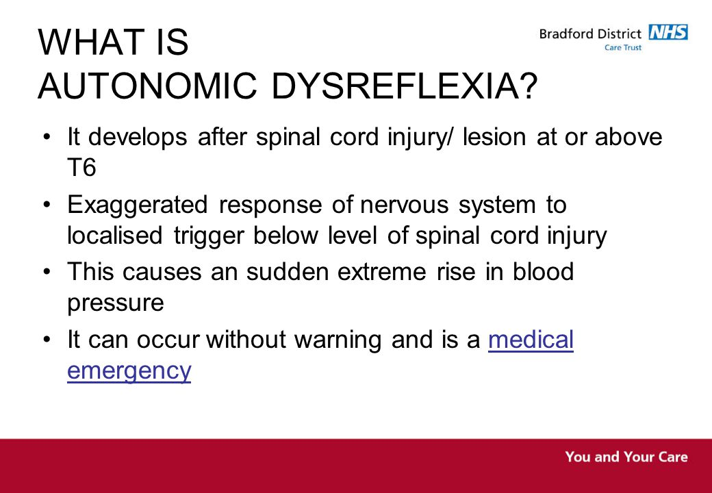 WHAT IS AUTONOMIC DYSREFLEXIA