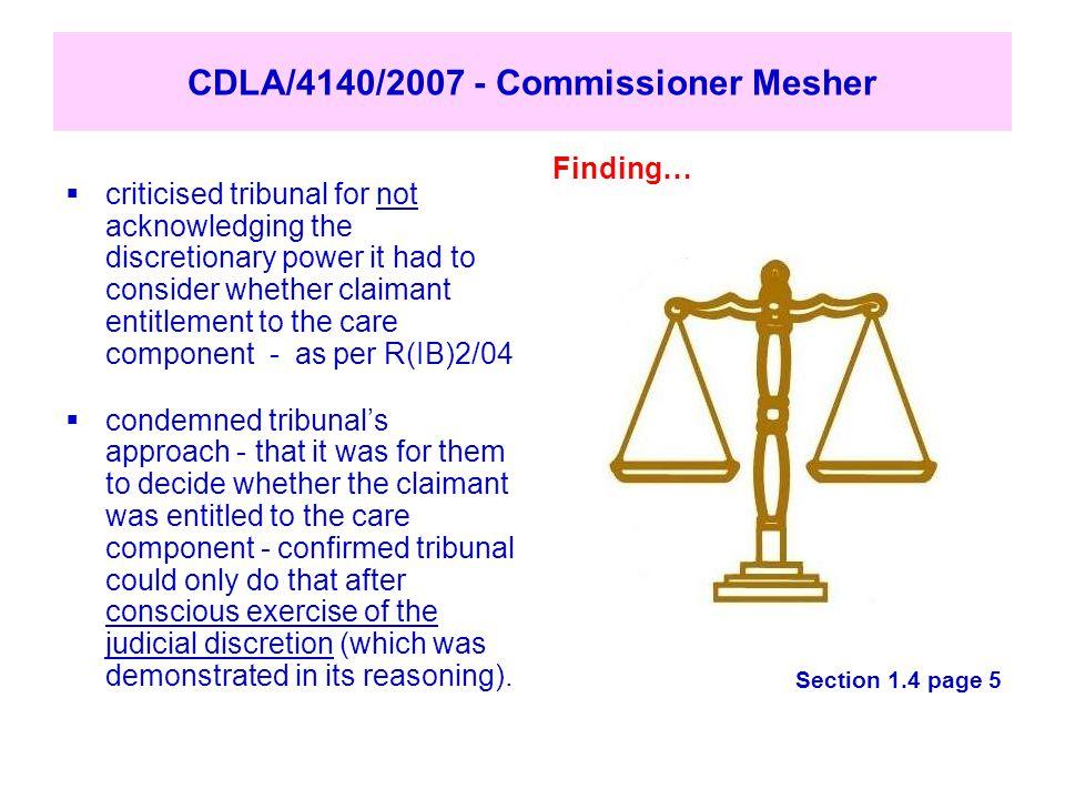 CDLA/4140/2007 - Commissioner Mesher