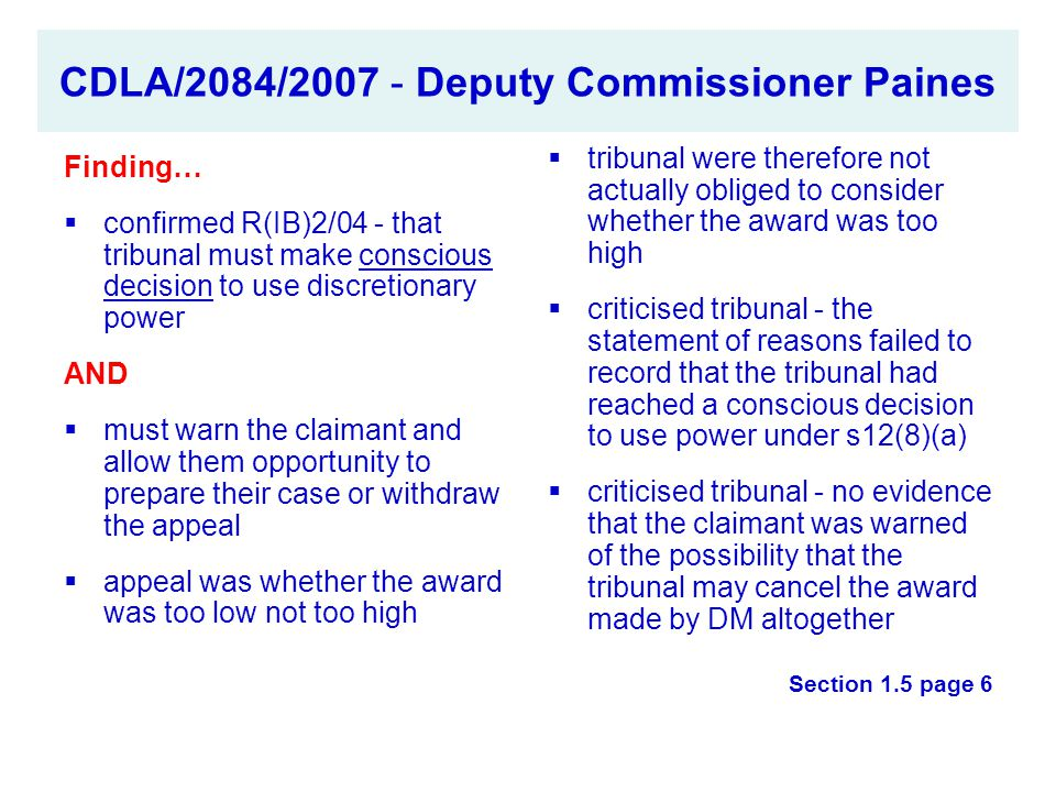 CDLA/2084/2007 - Deputy Commissioner Paines