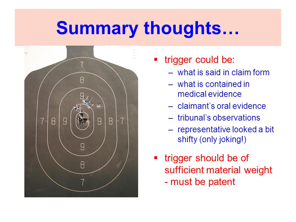 Summary thoughts… trigger could be: