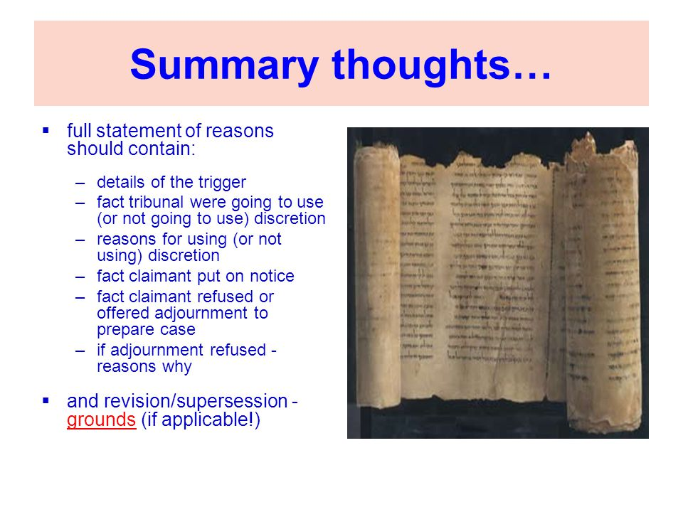 Summary thoughts… full statement of reasons should contain:
