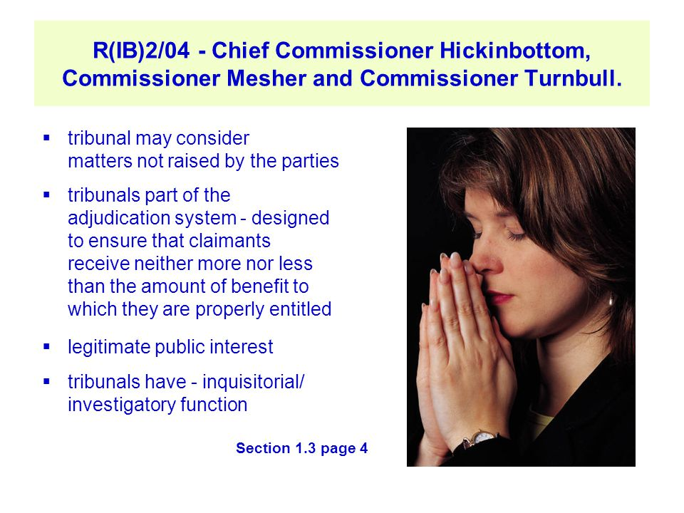 R(IB)2/04 - Chief Commissioner Hickinbottom, Commissioner Mesher and Commissioner Turnbull.