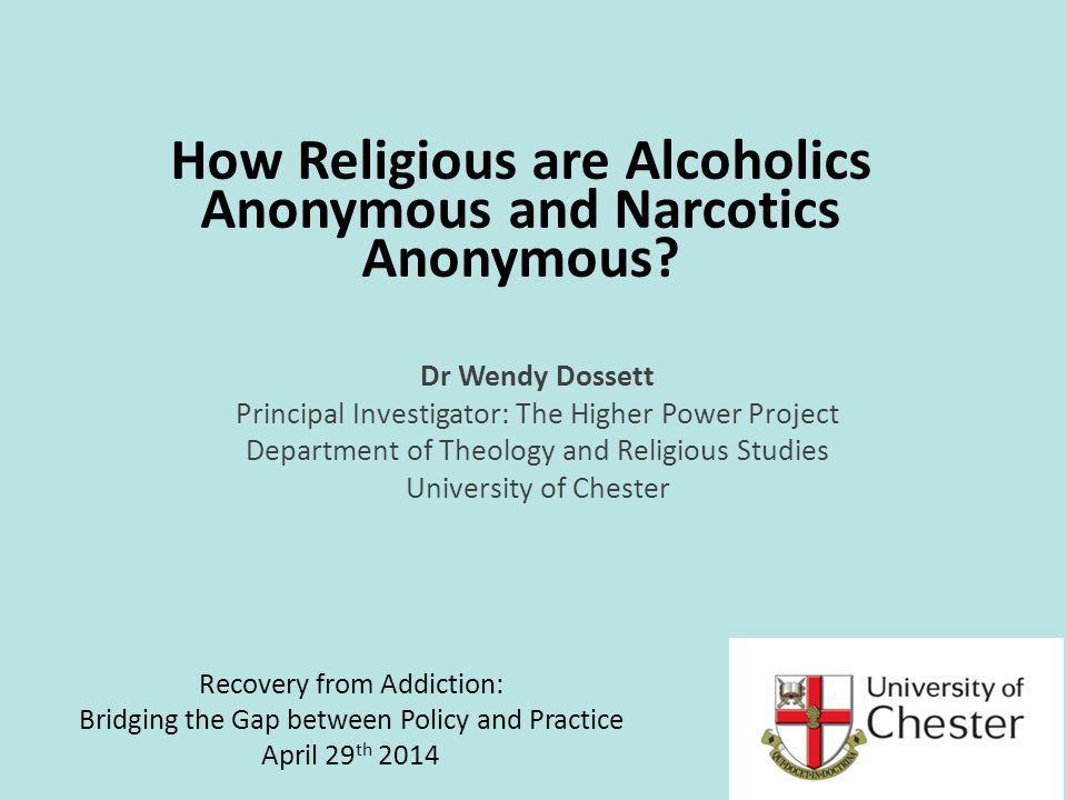 How Religious are Alcoholics Anonymous and Narcotics Anonymous