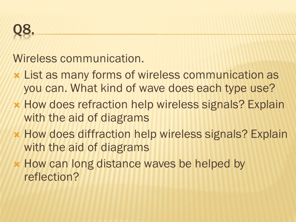 Q8. Wireless communication.