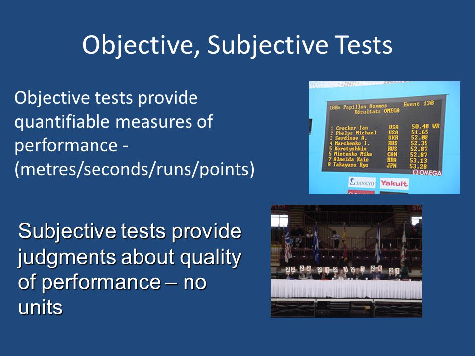 Objective, Subjective Tests