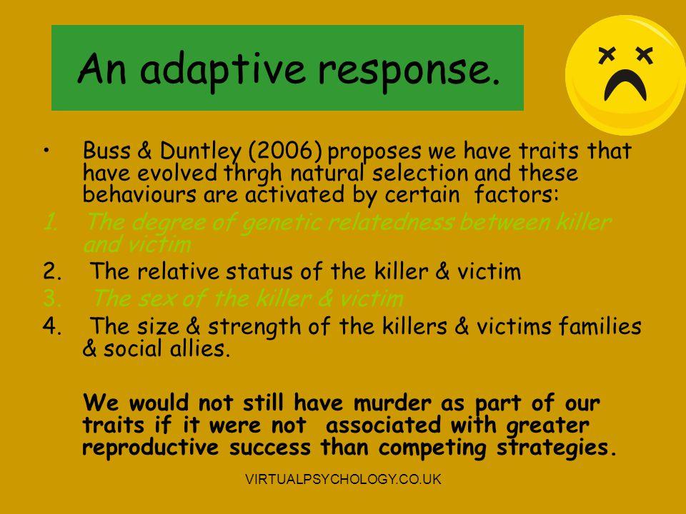 An adaptive response.