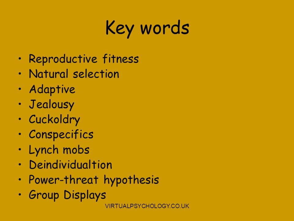 Key words Reproductive fitness Natural selection Adaptive Jealousy