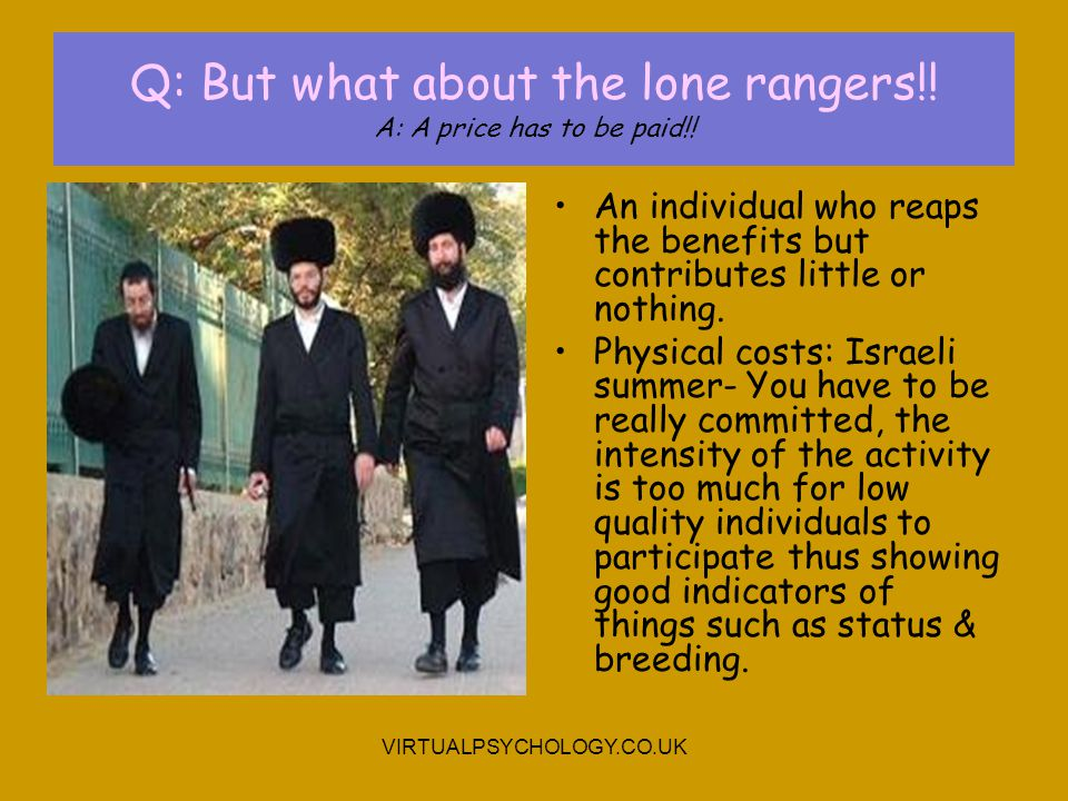 Q: But what about the lone rangers!! A: A price has to be paid!!