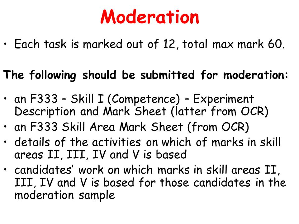 Moderation Each task is marked out of 12, total max mark 60.