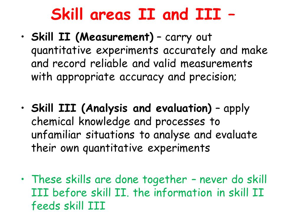 Skill areas II and III –