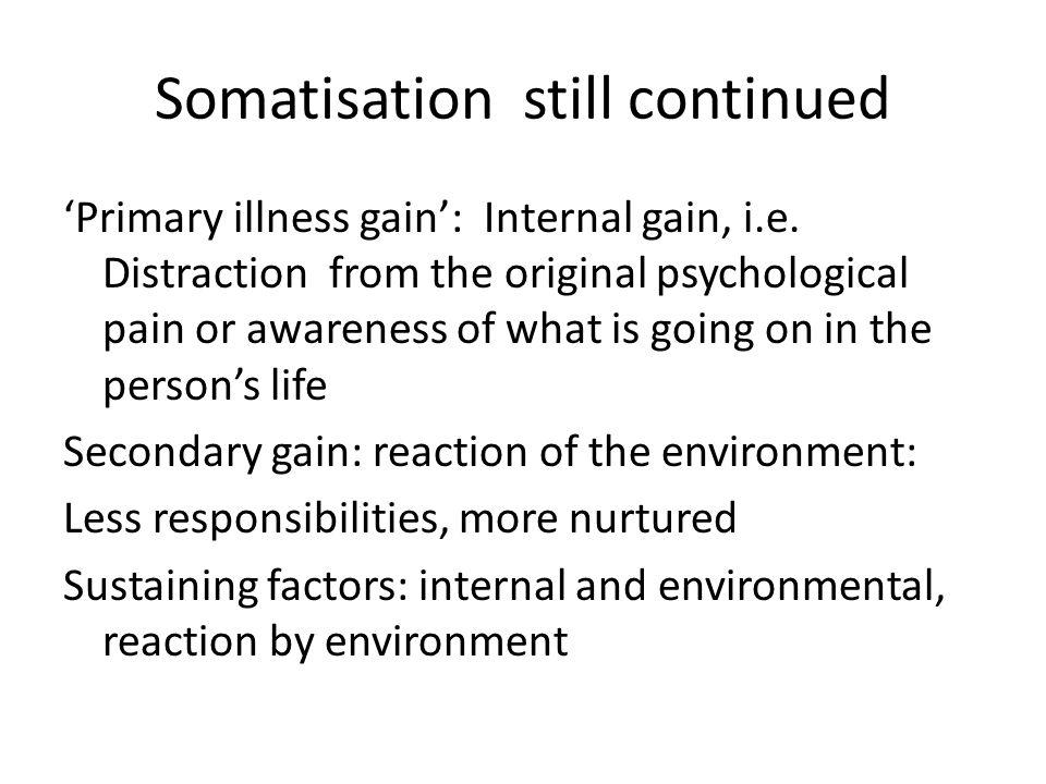 Somatisation still continued