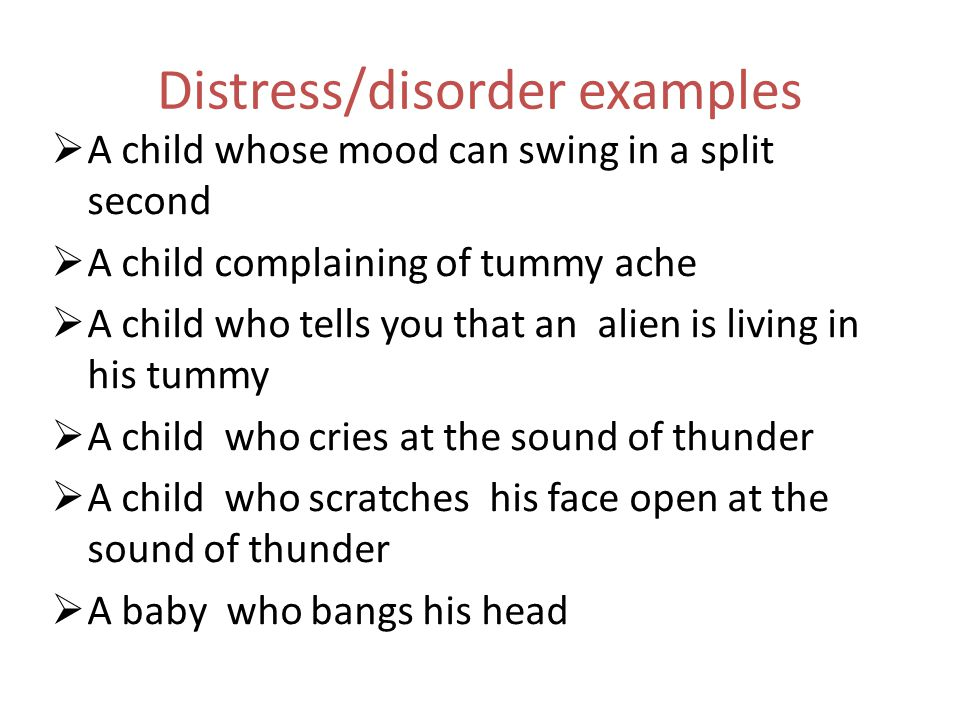 Distress/disorder examples