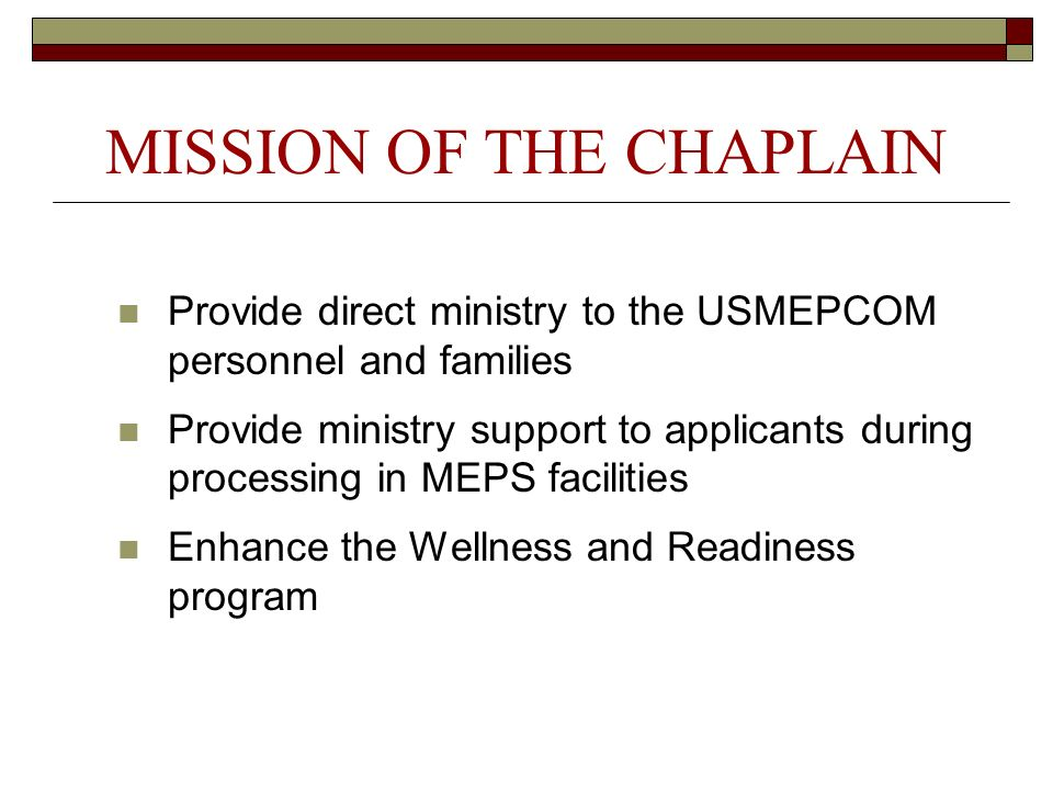 MISSION OF THE CHAPLAIN