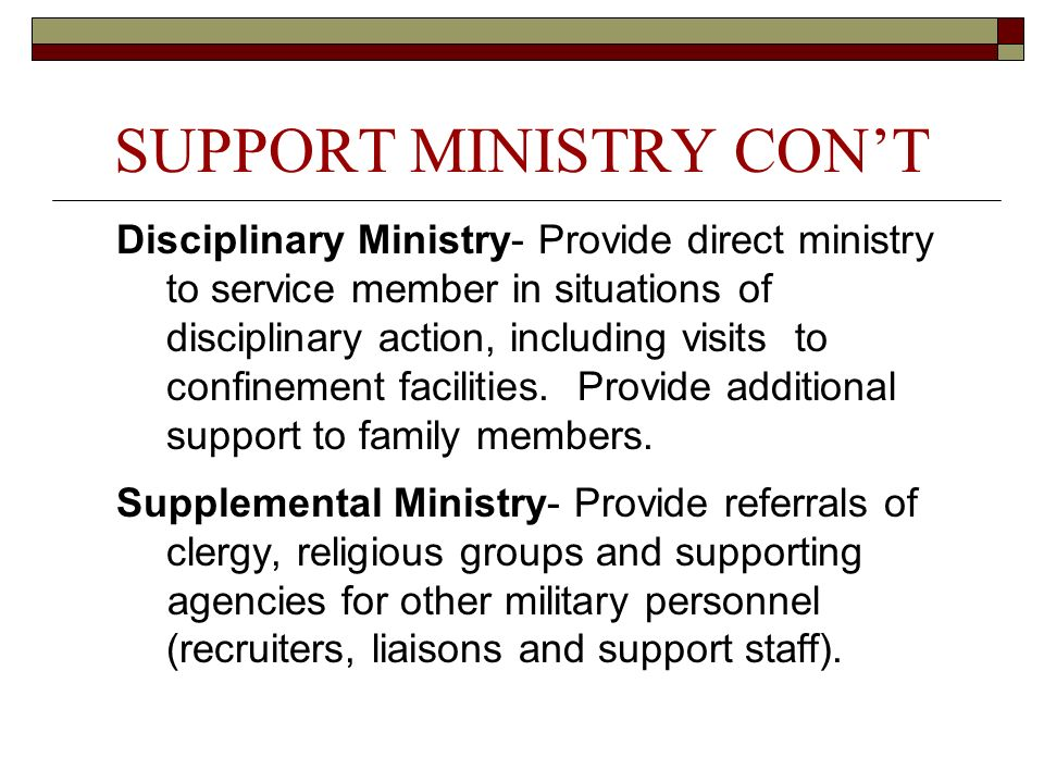 SUPPORT MINISTRY CON'T
