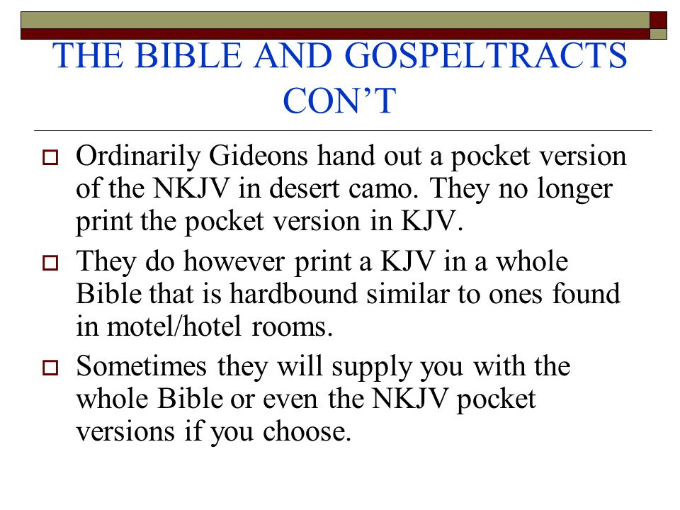 THE BIBLE AND GOSPELTRACTS CON'T