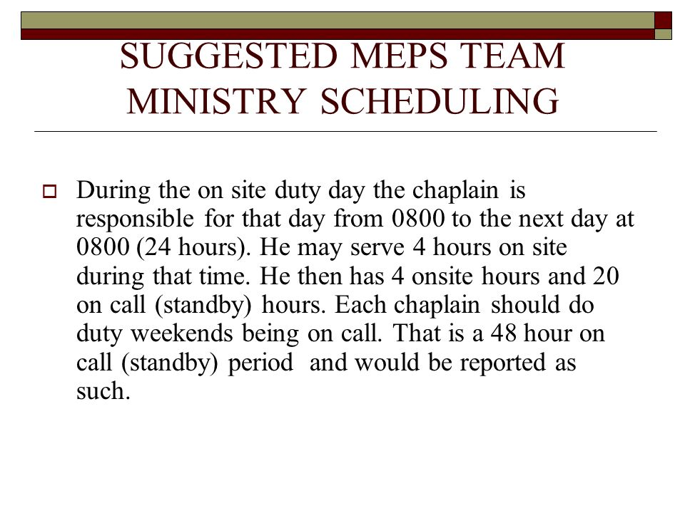 SUGGESTED MEPS TEAM MINISTRY SCHEDULING