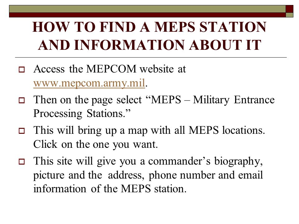 HOW TO FIND A MEPS STATION AND INFORMATION ABOUT IT