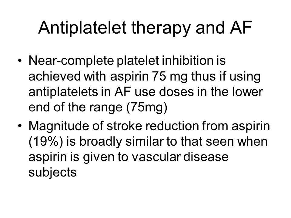 Antiplatelet therapy and AF